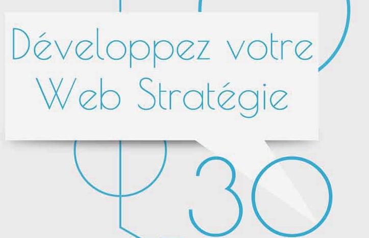 30 étapes pour développer votre web stratégie