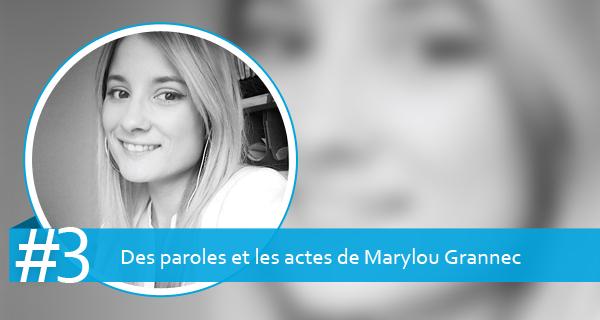Des paroles et les actes de Marylou Grannec