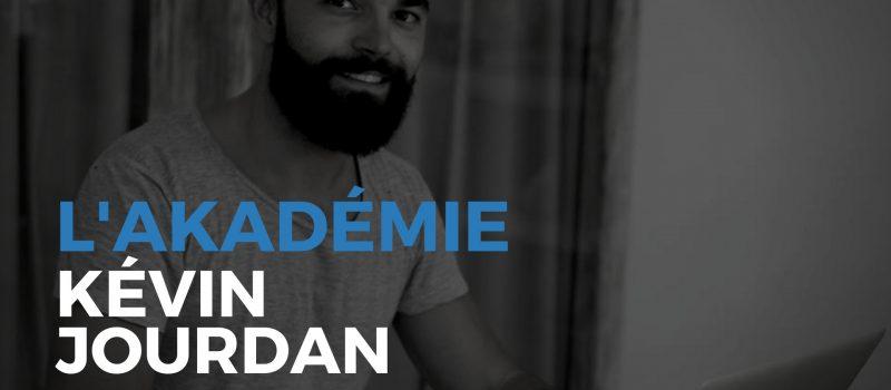 L'aKadémie de Kévin Jourdan : une formation « site de niche » très enrichissante !